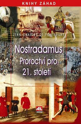 Nostradamus - proroctví pro 21. století