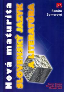 Obrázok Nová maturita Slovenský jazyk a literatúra