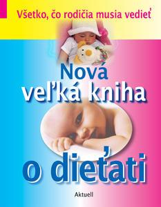 Obrázok Nová veľká kniha o dieťati