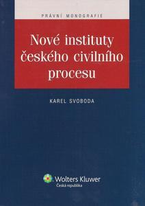 Obrázok Nové instituty českého civilního procesu