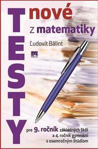 Obrázok Nové testy z matematiky pre 9. ročník základných škôl