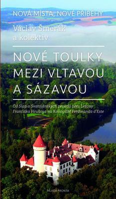 Obrázok Nové toulky mezi Vltavou a Sázavou