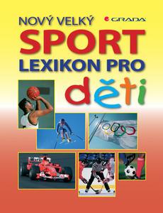 Obrázok Nový velký lexikon pro děti Sport