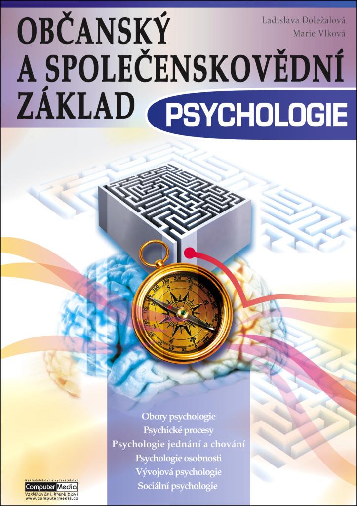 Občanský a společenskovědní základ Psychologie - Ladislava Doležalová, Marie Vlková