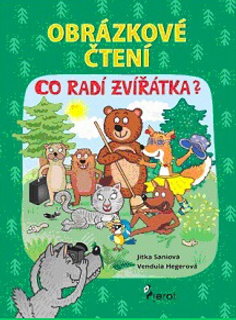 Obrázkové čtení Co radí zvířátka? - Jitka Saniová