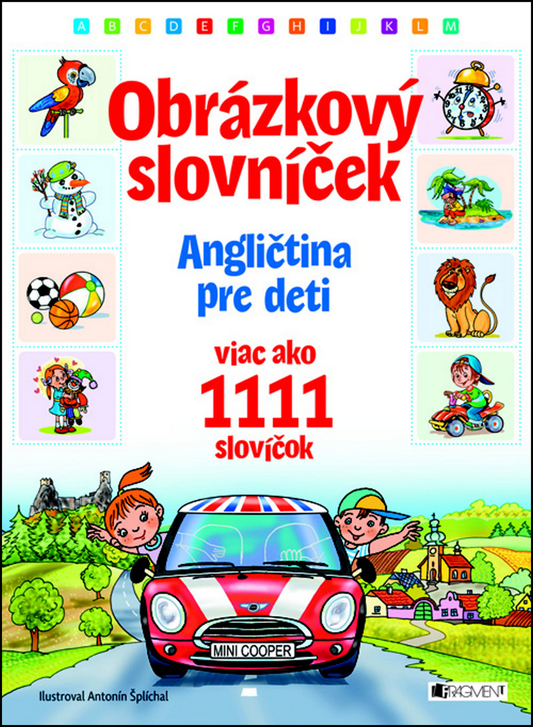 Obrázkový slovníček (Obrázkový slovníček Angličtina pre deti)
