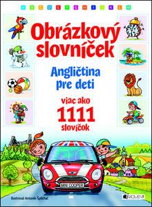 Obrázok Obrázkový slovníček (Obrázkový slovníček Angličtina pre deti)