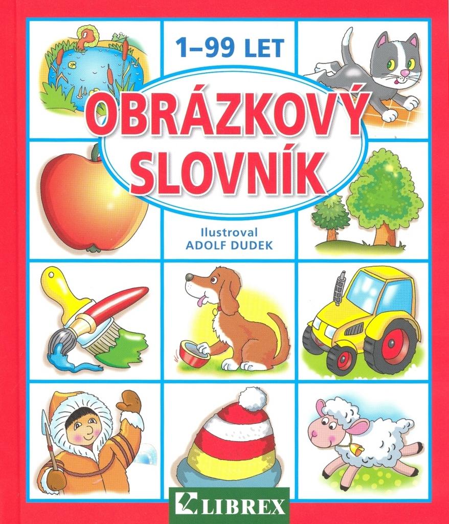Obrázkový slovník 1-99 let - Adolf Dudek