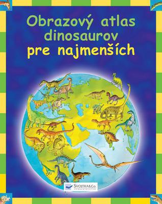 Obrázok Obrazový atlas dinosaurov pre najmenších