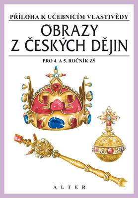 Obrázok Obrazy z českých dějin pro 4. a 5. ročník ZŠ