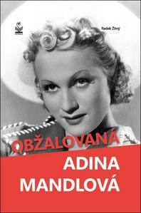 Obrázok Obžalovaná Adina Mandlová