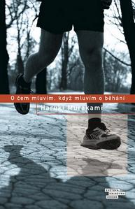Obrázok O čem mluvím, když mluvím o běhání