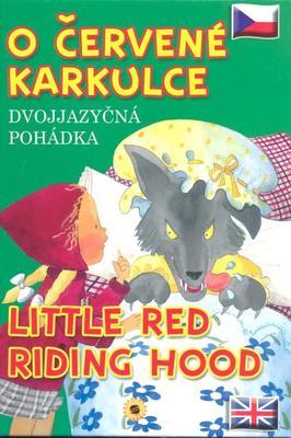 Obrázok O Červené karkulce Little Red Riding Hood