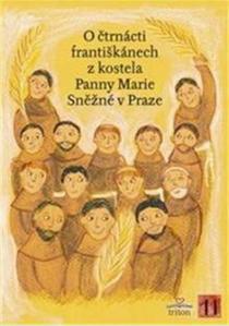 Obrázok O čtrnácti františkánech