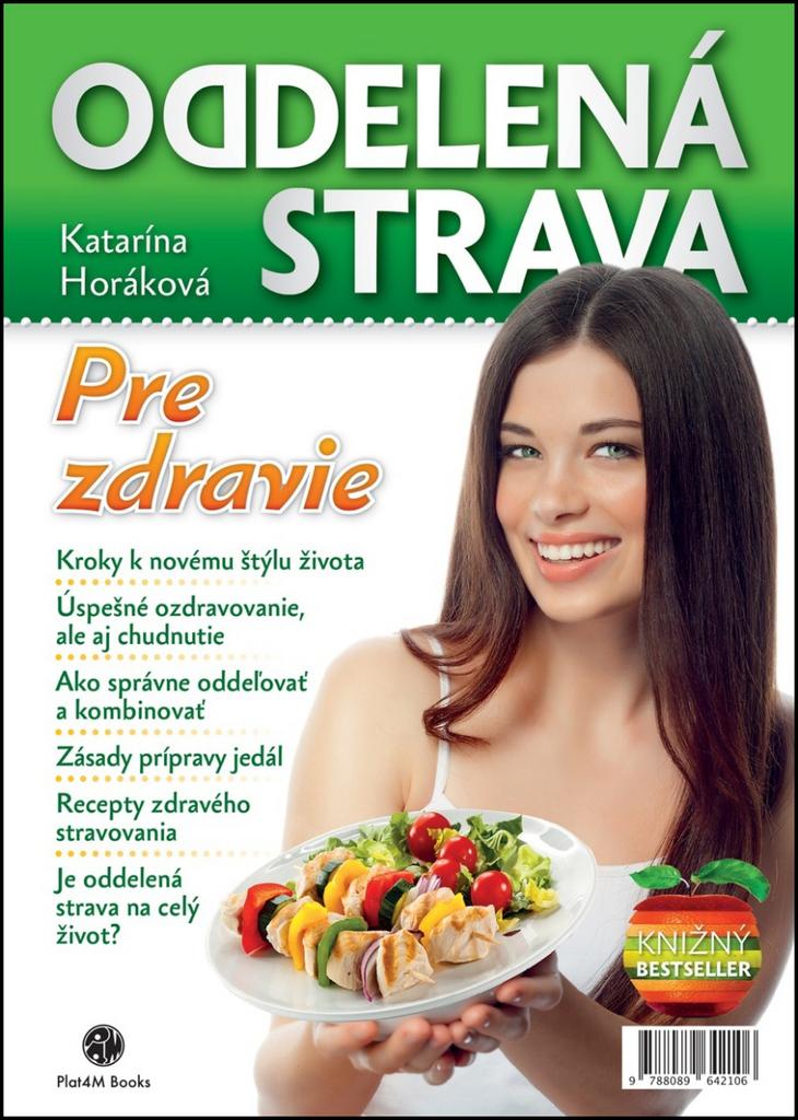 Oddelená strava - Katarína Horáková