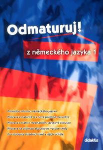 Picture of Odmaturuj! z německého jazyka 1