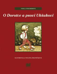 Obrázok O Dorotce a psovi Ukšukovi