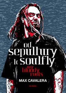 Obrázok Od Sepultury k Soulfly