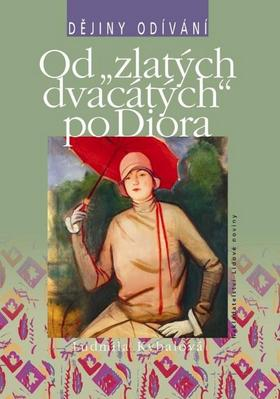 """Obrázok Od """"zlatých dvacátých"""" po Diora"""