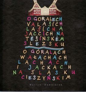Obrázok O Goralech, Laších, Valaších a Jaccích na Těšínském Slezsku