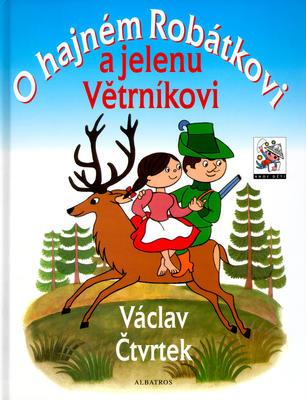 Obrázok O hajném Robátkovi a jelenu Větrníkovi