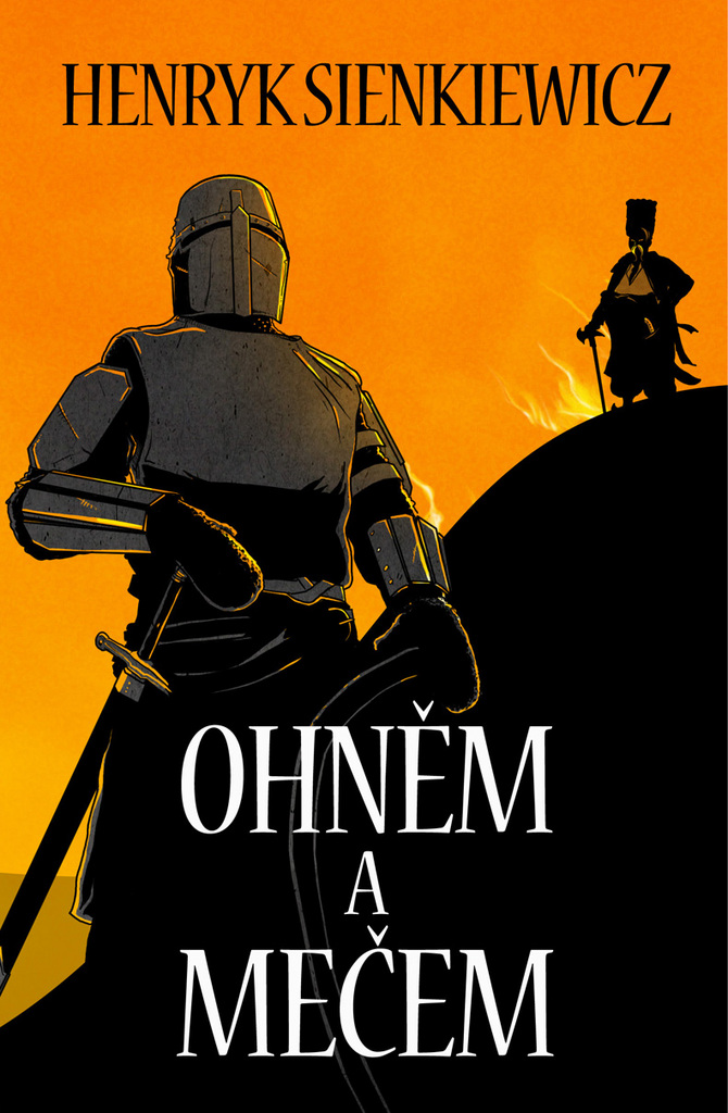 Ohněm a mečem - Henryk Sienkiewicz