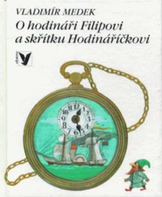 Obrázok O hodináři Filipovi a skřítku