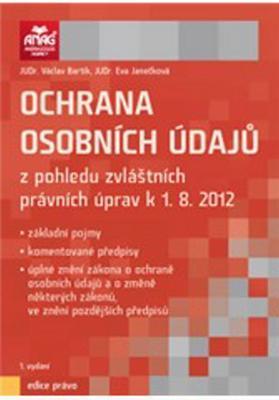 Obrázok Ochrana osobních údajů z pohledu zvláštních právních úprav k 1. 8. 2012