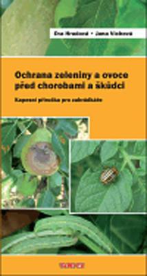 Ochrana zeleniny a ovoce před chorobami a škůdci