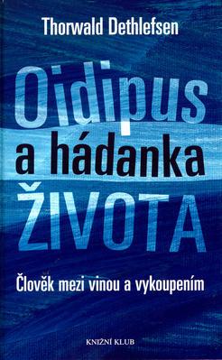Oidipus a hádanka života