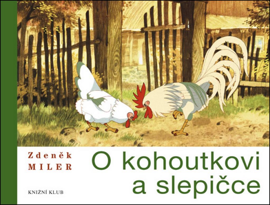 O kohoutkovi a slepičce - Zdeněk Miler