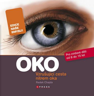 Obrázok Oko - vzrušující cesta nitrem oka