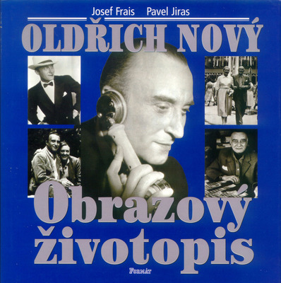 Obrázok Oldřich Nový Obrazový životopis