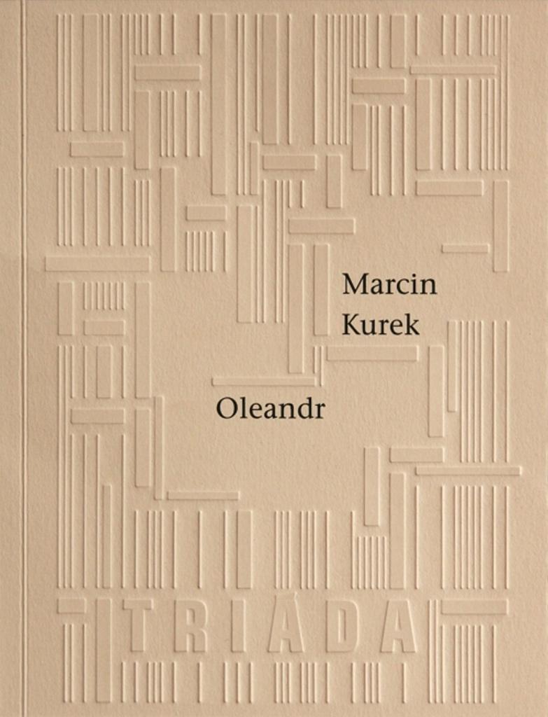 Oleandr - Marcin Kurek