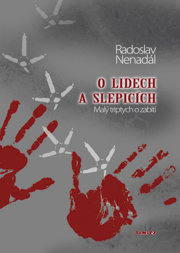 O lidech a slepicích - Radoslav Nenadál