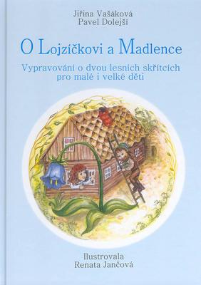 Obrázok O Lojzíčkovi a Madlence