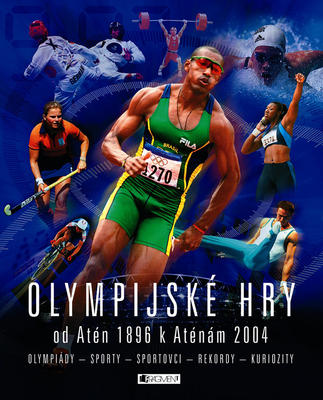Obrázok Olympijské hry od Atén 1896 k Aténám 2004