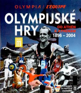 Obrázok Olympijské hry Od Athén k Athénám 1896 - 2004