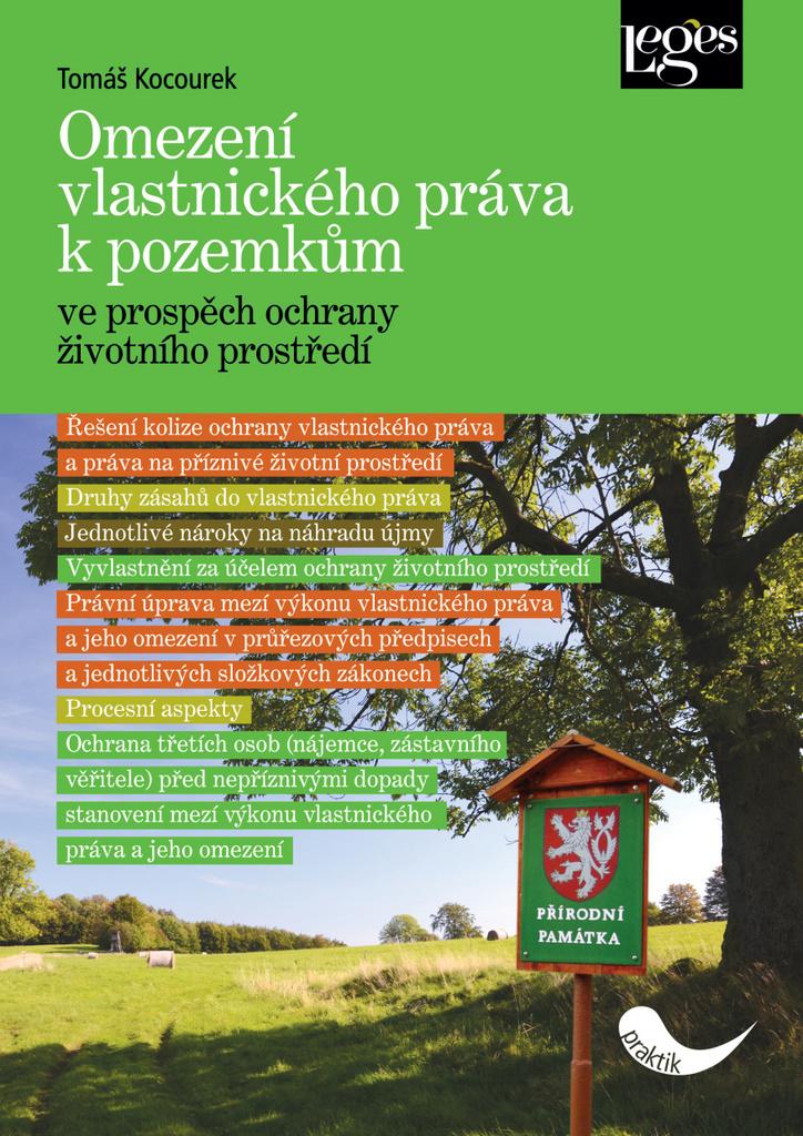 Omezení vlastnického práva k pozemkům - Tomáš Kocourek
