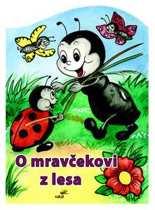 Obrázok O mravčekovi z lesa