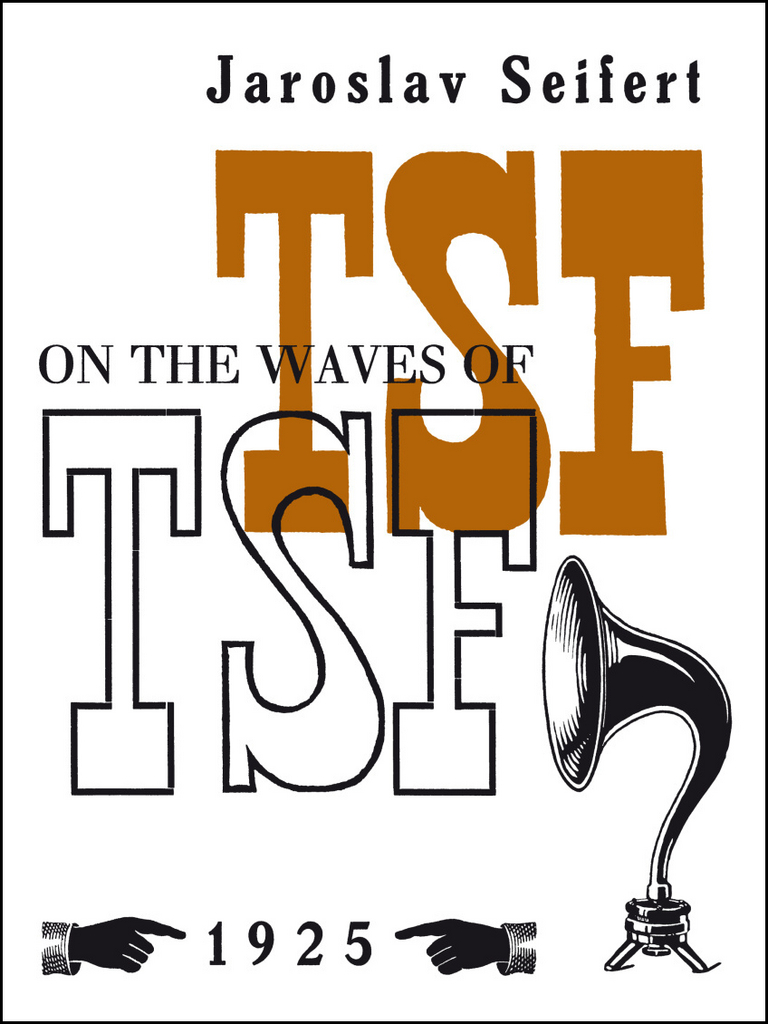 On the Waves of TSF - Jaroslav Seifert