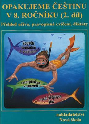 Opakujeme češtinu v 8. ročníku 2. díl