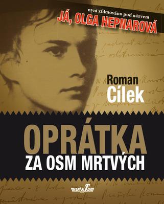 Obrázok Oprátka za osm mrtvých (Já, Olga Hepnarová)