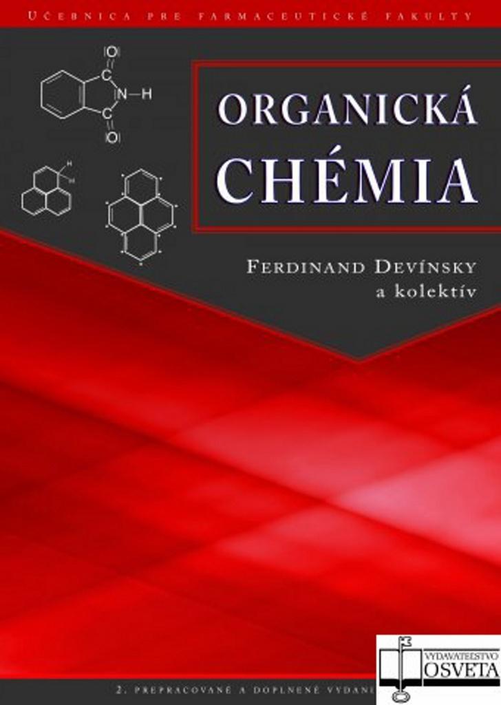 Organická chémia - Ferdinand Devínsky, J. Heger