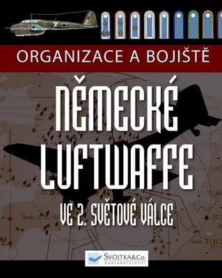 Obrázok Organizace a bojiště německé Luftwaffe ve 2. světové válce
