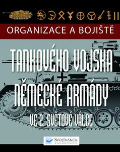 Obrázok Organizace a bojiště tankového vojska německé armády ve 2. světové válce