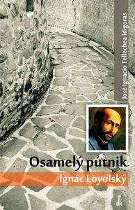 Obrázok Osamelý pútnik Ignác Loyolský