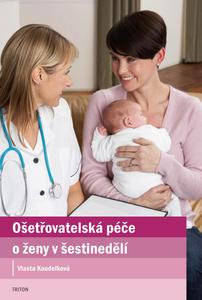 Obrázok Ošetřovatelská péče o ženy v šestinedělí