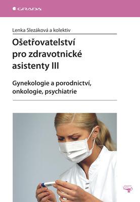 Obrázok Ošetřovatelství pro zdravotnické asistenty III