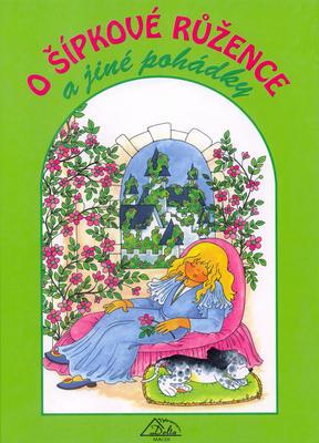 Obrázok O Šípkové Růžence a jiné pohádky